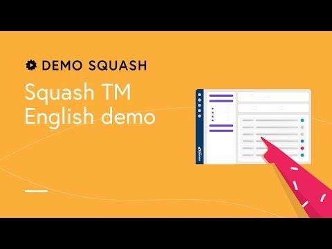 Demo Squash #2 - Squash TM