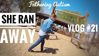 She Ran Away | St. Augustine | Fathering Autism Vlog #21