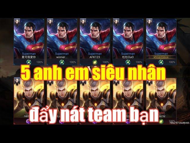 Liên Quân Mobile _ Bão Cực Lớn Khi 5 Anh Superman Trong 1 Team | Đẩy Nát Bét Team Bạn
