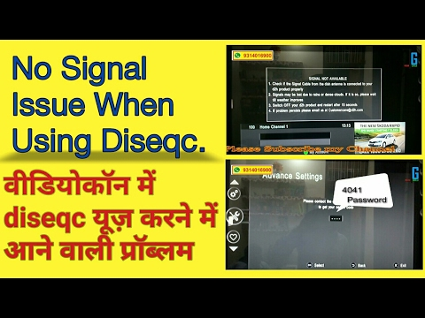 Videocon D2H No Signal Issue When Using Diseqc.