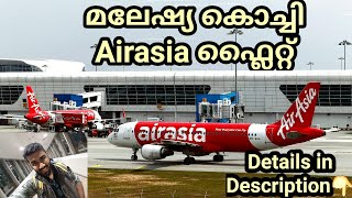 Malaysia to Kochi - Airasia (Travel Guide) Airport Review (Check-in,immigration,route map,facility)