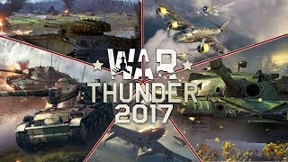 War Thunder 2017 - The Year in Review