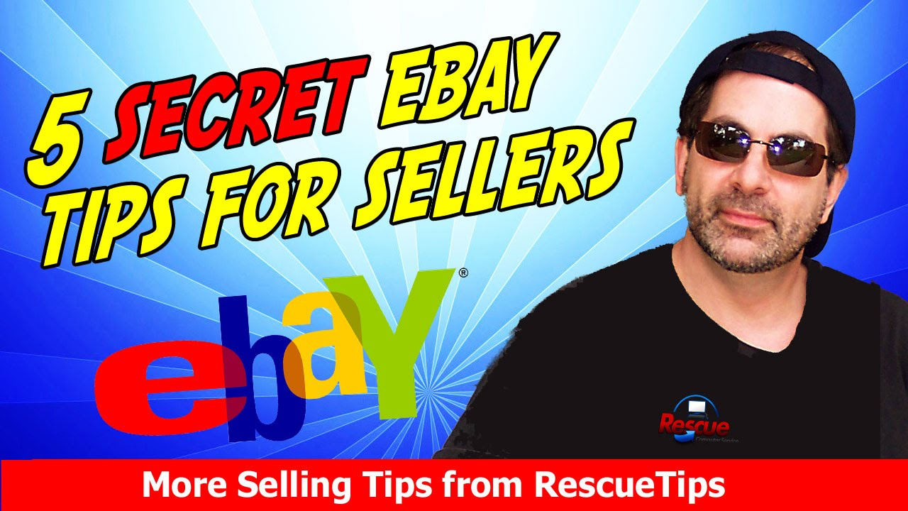 The 5 Best Secret Ebay Selling Tips And Tricks Revealed Youtube