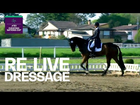 LIVE 🔴 | Dressage Part 2 | Vairano (ITA) | FEI Eventing Nations Cup™
