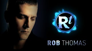 [3.44 MB] Rob Thomas - Lonely No More (Clear Channel Stripped Version)