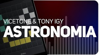 Playing ASTRONOMIA   (Vicetone & Tony Igy) on SUPER PADS LIGHTS - Launchpad - KIT ASTRO