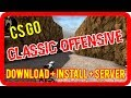 CS GO Counter Strike Classic Offensive (CS CO) download + install + server [german/deutsch]