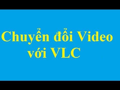 Chuyển đổi, đổi đuôi Video với VLC Media Player - http://taimienphi.vn