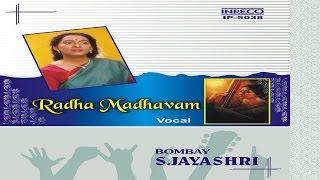 CARNATIC VOCAL | RADHA MADHAVAN | BOMBAY S. JAYASHRI | JUKEBOX