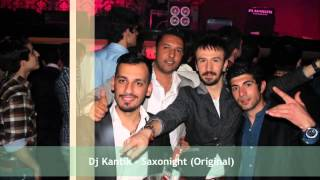2013 Hits Club Music - Dj Kantik  Saxonight ( Original ) Club Mix EDM free download
