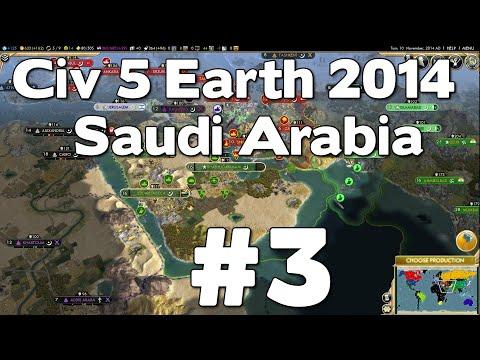 Let's Play Civ 5 Saudi Arabia Earth 2014 #3
