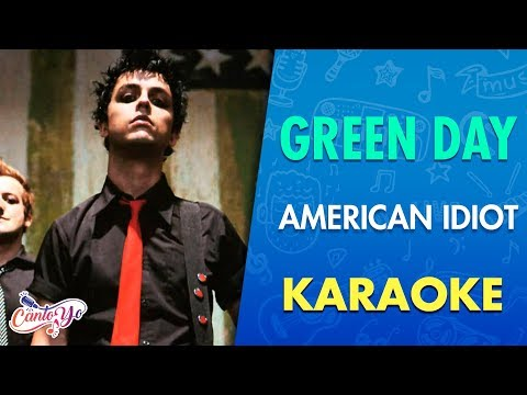 Green Day - American Idiot (Karaoke) | CantoYo