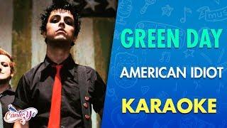 Green Day - American Idiot (Karaoke) | CantoYo