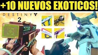Destiny 2: +10 Nuevas Armas EXÓTICAS! GAMEPLAY Y ANÁLISIS!