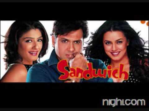 Sandwich-karta Hai Pyaar Kisi Se Song
