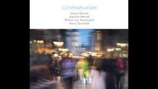 "Muniak/Mencel/Hombracht/Tanschek- ""Contemplation"" - (McCoy Tyner)"