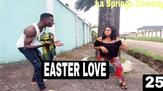 EASTER LOVE (La Springs Comedy) (Episode 205)
