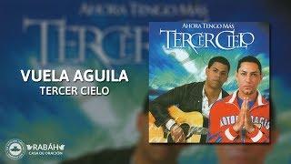 [Pista Karaoke] - Tercer Cielo - Vuela Aguila
