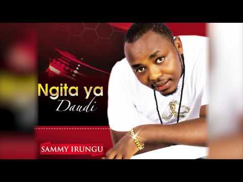 Sammy Irungu - Ngita Ya Daudi 2018 release
