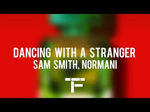[TRADUCTION FRANÇAISE] Sam Smith, Normani - Dancing With A Stranger