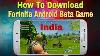How to Download Fortnite Android Game in India 2018