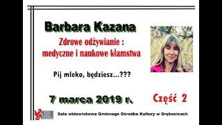 PIJ MLEKO, BĘDZIESZ...? (Wykład w Grębocicach 07.03.2019, cz.2)