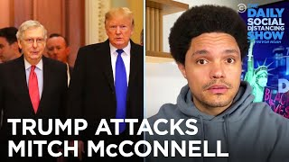 Trump Attacks McConnell's Chins & The Trump Plaza Hotel Implodes | The Daily Social Distancing Show
