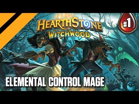 Hearthstone: The WitchWood - Elemental Control Mage - P1