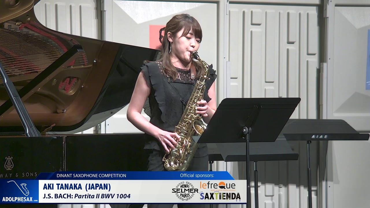 Aki Tanaka (Japan) - Partita II BWV1004 by J S  Bach