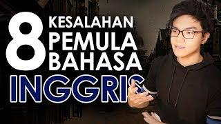 8 KESALAHAN gw saat belajar BAHASA INGGRIS (Sebagai Pemula)