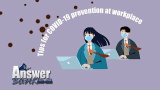 Tips for COVID-19 prevention at workplace | Answer Bank