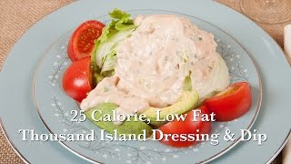 5 Minute - 25 Calorie Homemade Thousand Island Dressing or Dip (HC 101) DiTuro Productions