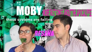 Moby - Reseña - These Systems are Failing - More fast songs about the Apocalypse - ADIV