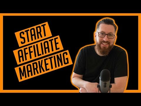How To Start Affiliate Marketing (2019 Guide)