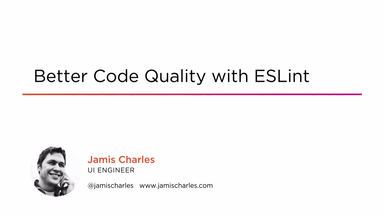 Better Code Quality with ESLint | Pluralsight