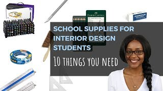 School Supplies for Interior Design Students - PART 1