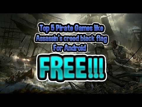 Top 5 Pirate Games Like Assassin's Creed Black Flag For Android HD