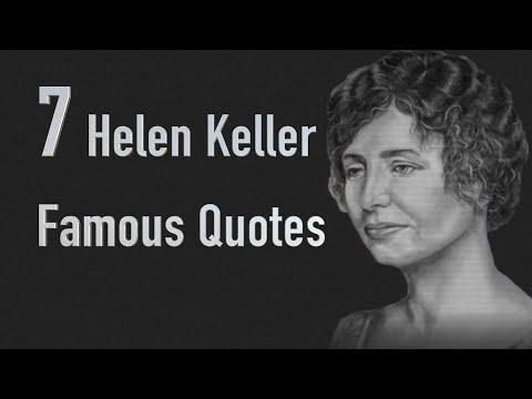 7 Helen Keller Famous Quotes