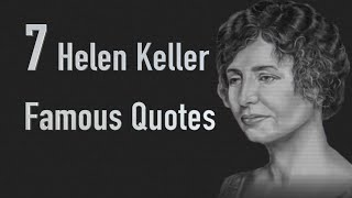A List Of Famous Helen Keller Quotes