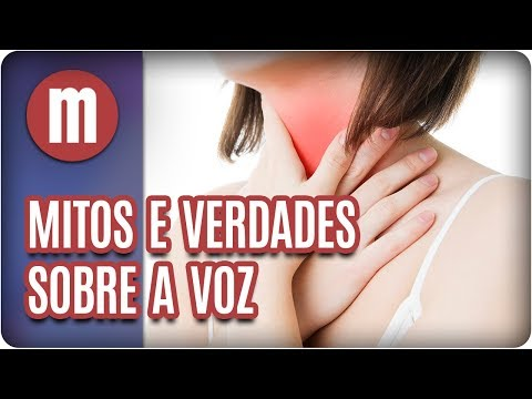 Mitos e verdades sobre a saúde vocal - Mulheres (14/02/18)