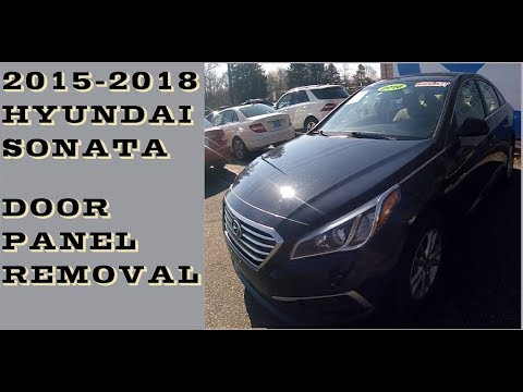 How To Remove Door Panel In 2015 2018 Hyundai Sonata Youtube