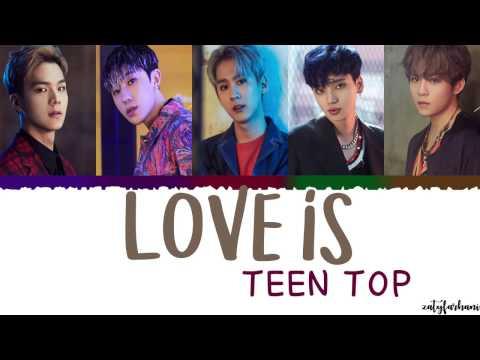 TEEN TOP - Love Is (재밌어) Lyrics [Color Coded_Han_Rom_Eng]