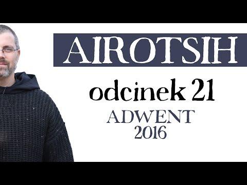Adwent 2016 - odcinek 21