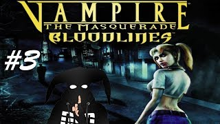 Vampire: The Masquerade – Bloodlines #3
