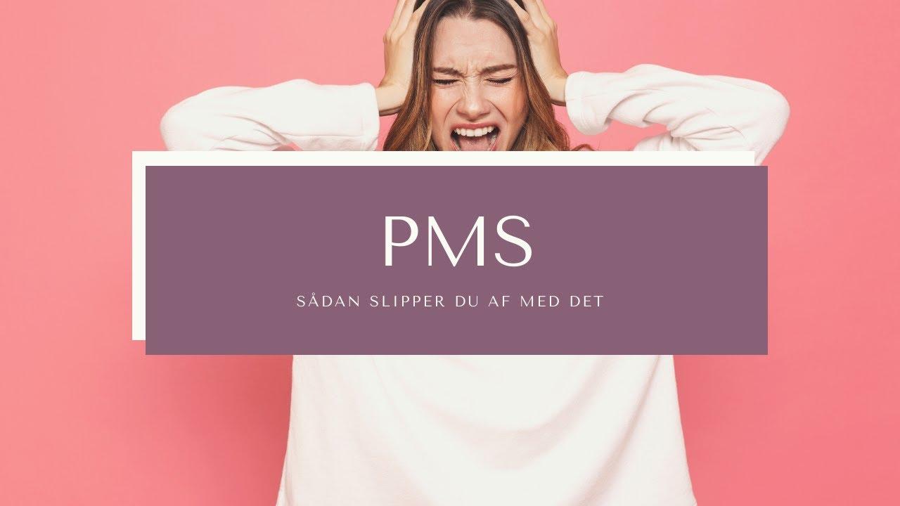 pms symptom efter mens