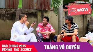 thang vo duyen behind the scenes - bao chung 2015