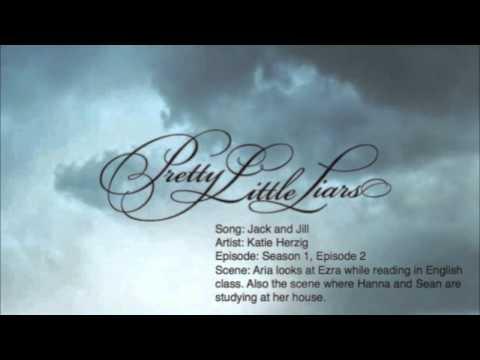 Pretty Little Liars Music: Season 1, Episode 2 - Jack and Jill by Katie Herzig
