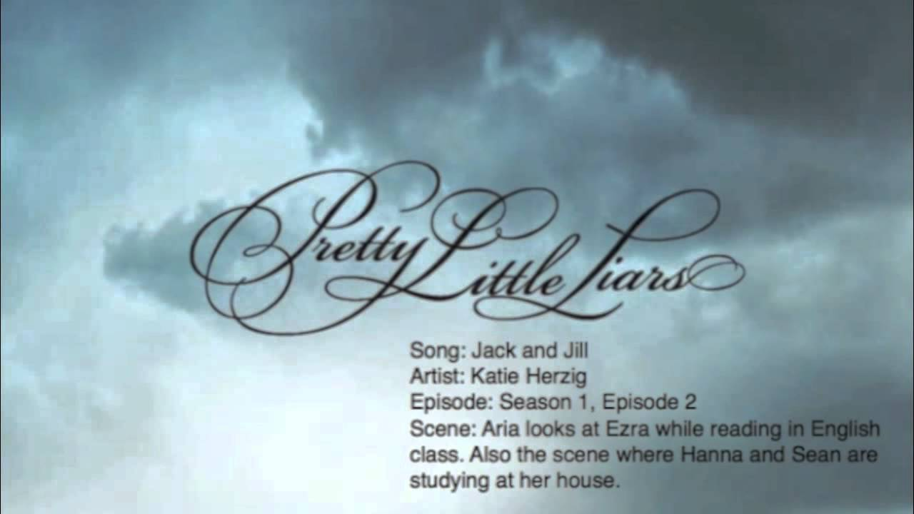 Pretty Little Liars Music: Season 1, Episode 2 - Jack and ...