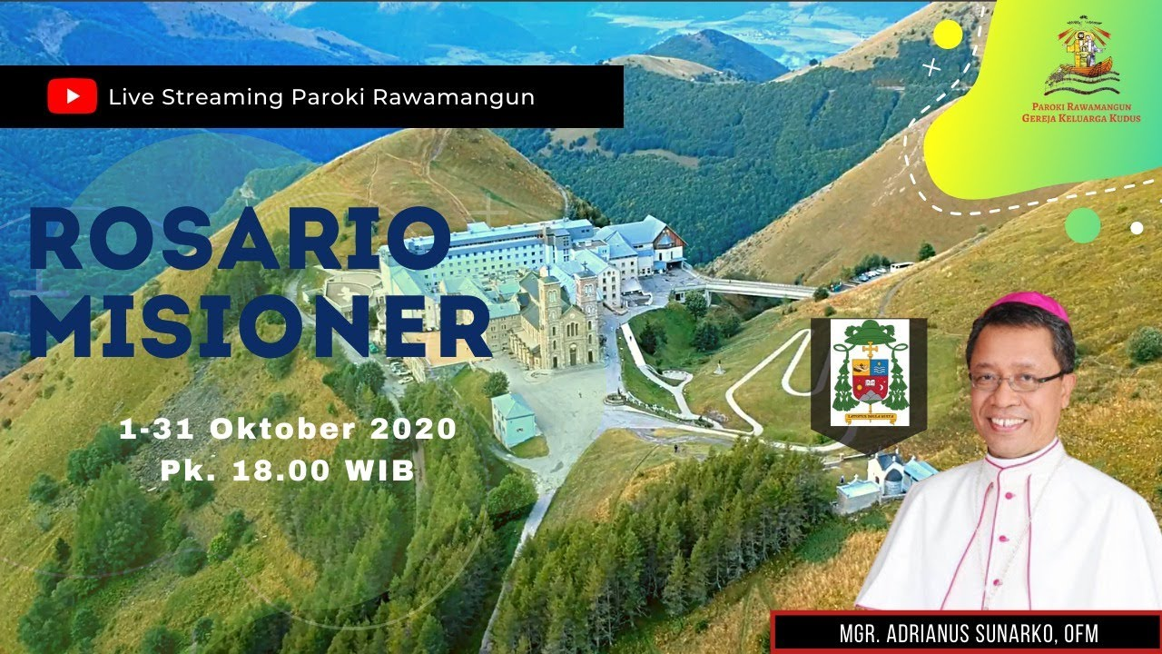 Doa Rosario Misioner Selasa, 20 Oktober 2020, pk. 18.00 WIB