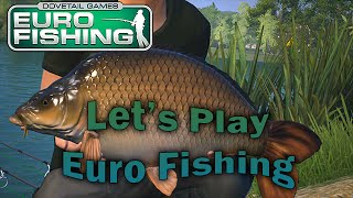 Let's Play - Dovetail Games Euro Fishing - (Xbox One, PC, PS4)